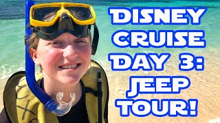 Disney Cruise Day 3 Cozumel Jeep Excursion with Snorkeling Disney Star Wars Cruise