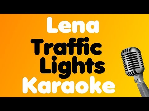 Lena - Traffic Lights - Karaoke