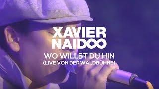 Xavier Naidoo - Wo Willst Du Hin // Live - Waldbühne Berlin 2009