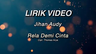 Jihan Audy - Rela Demi Cinta ( Official Lyric Video )