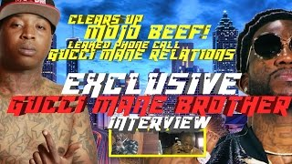 Gucci Mane Brother Interview Speaks on Mojo Beef, Gucci Mane, Leaked Phone Call (1017)  | 🔴  LIVE