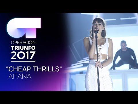 CHEAP THRILLS - Aitana | OT 2017 | Gala 10