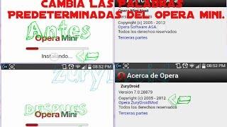 [Tutorial] Cambia Las Palabras Predeterminadas Del Opera Mini Desde Tu Android