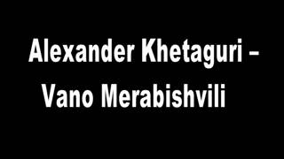 A telephone conversation between Alexander Khetaguri and Vano Merabishvili