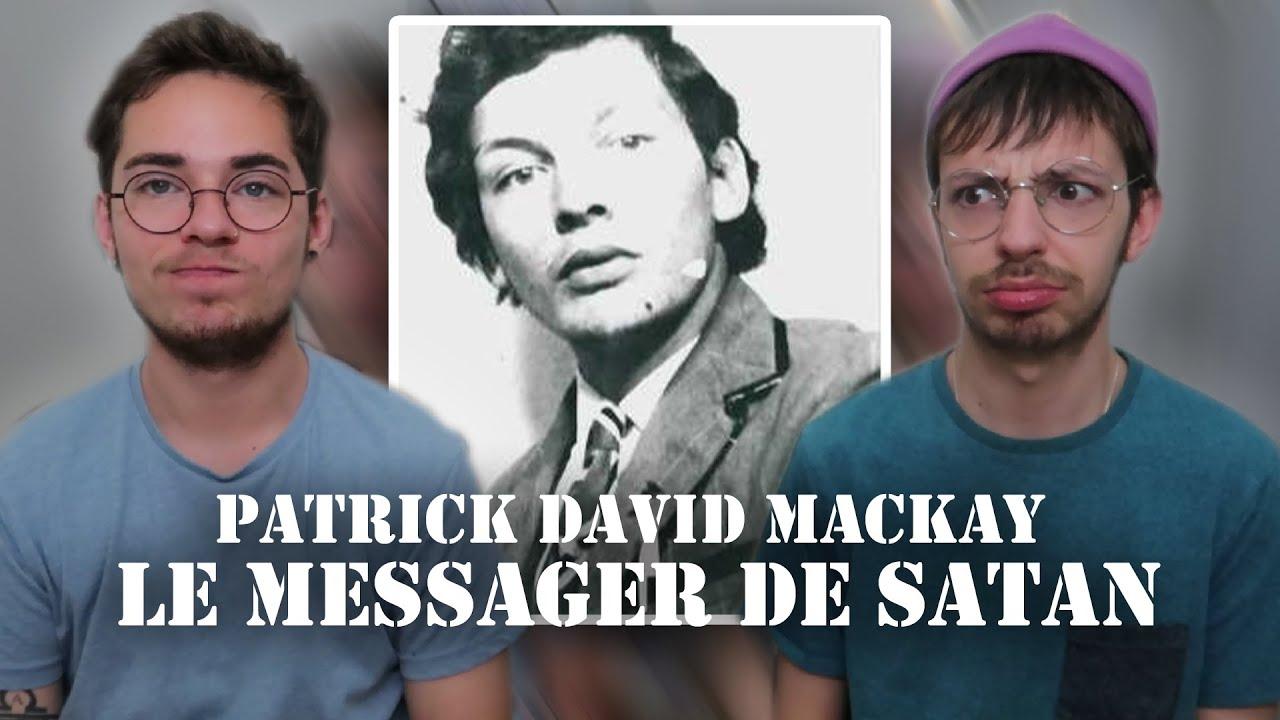 IL TUE UN PRÊTRE : PATRICK MACKAY, LE MESSAGER DE SATAN