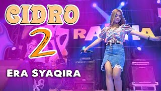 Cidro 2 ~ Era Syaqira   |   Rakha Music Official video