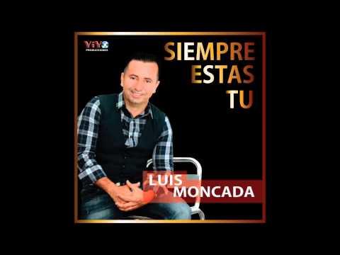 LUIS MONCADA  : vivir sin ti no puedo       MUSICA VALLENATA CRISTIANA