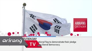 [Arirang Calender] July 17 Constitution Day