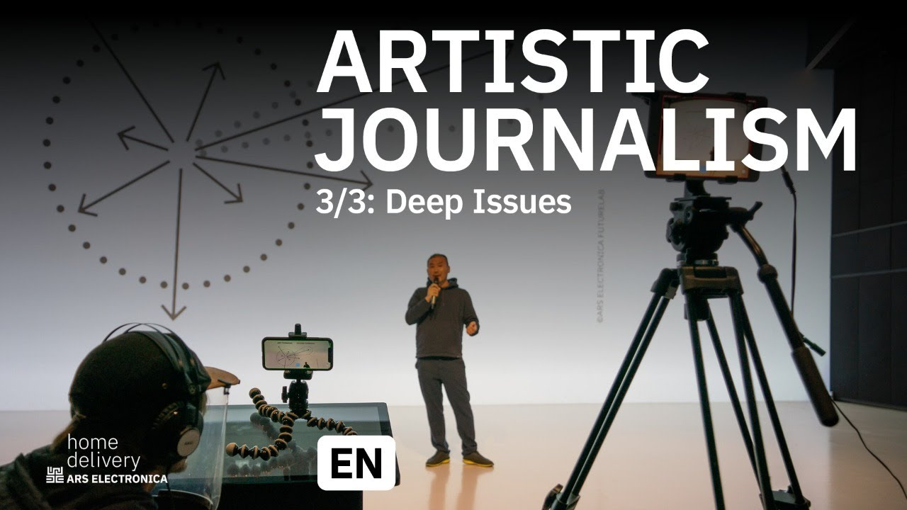 Artistic Journalism 3/3: Deep Issues