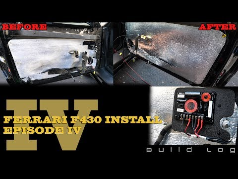 Ferrari F430 Install Episode 4 – Building Vapor Barriers, Sound Deadening and Installing Crossovers