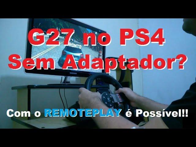 G27 No Ps4??? | Com O Remote Play Pc é Possível?