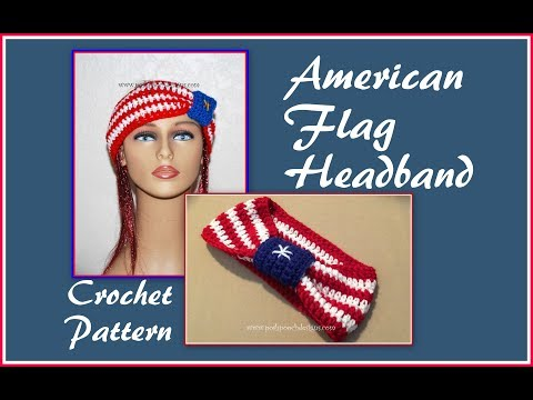 American Flag Headband Crochet Pattern