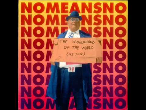 NoMeansNo  The Worldhood Of The World As Such 1995, FULL ALBUM