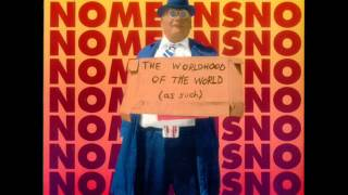 NoMeansNo - The Worldhood Of The World (As Such) [1995, FULL ALBUM]