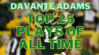 Davante Adams Top 25 Plays of All Time