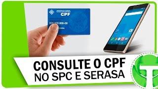 Como consultar seu CPF no SPC e SERASA grátis pelo celular