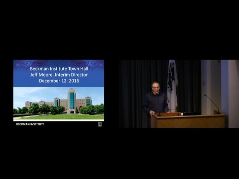 State of the Beckman Institute Town Hall - Dec 12, 2016