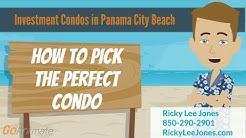 How to pick the Perfect Beachfront Condo in Panama City Beach, FL