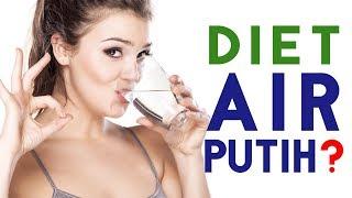 Bahas Diet Air Putih Yang Dipercaya Ampuh Menurunkan Berat Badan