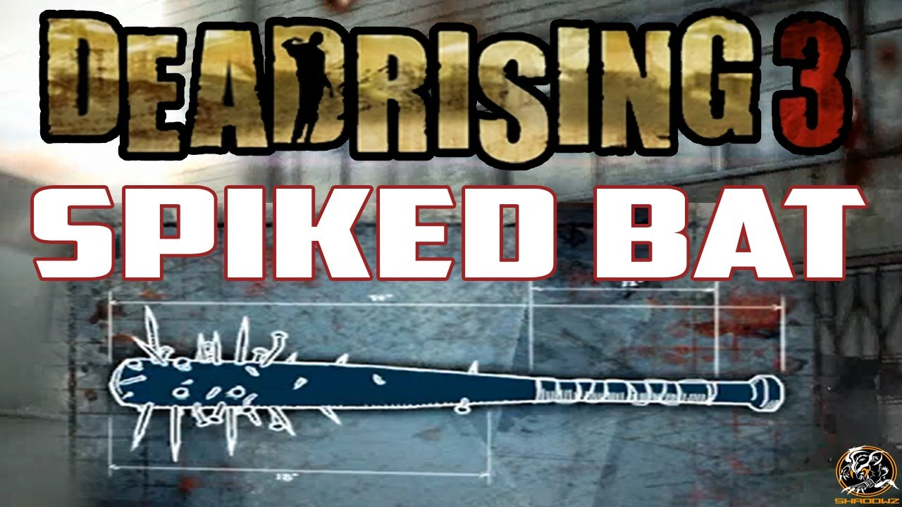 Laser sword blueprint dead rising 4 dead rising 3 laser sword dead rising 3 spiked bat blueprint location combo malvernweather Images