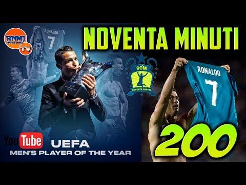90 MINUTI 200 Cristiano Ronaldo UEFA BEST PLAYER 2017 (22/08/2017)