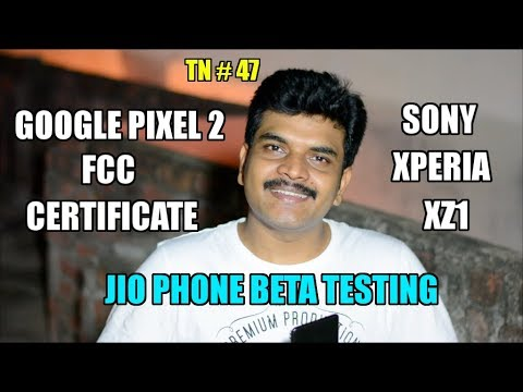 technews # 47 JioPhone Beta Testing,Google Pixel 2,Sony Xperia Xz1,GoogleAllo Web,OperaMax etc