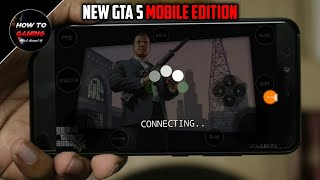 ||NEW GTA 5 MOBILE EDITION APK+SETUP FILE||PLAY REAL GTA 5 IN ANDROID & IOS||