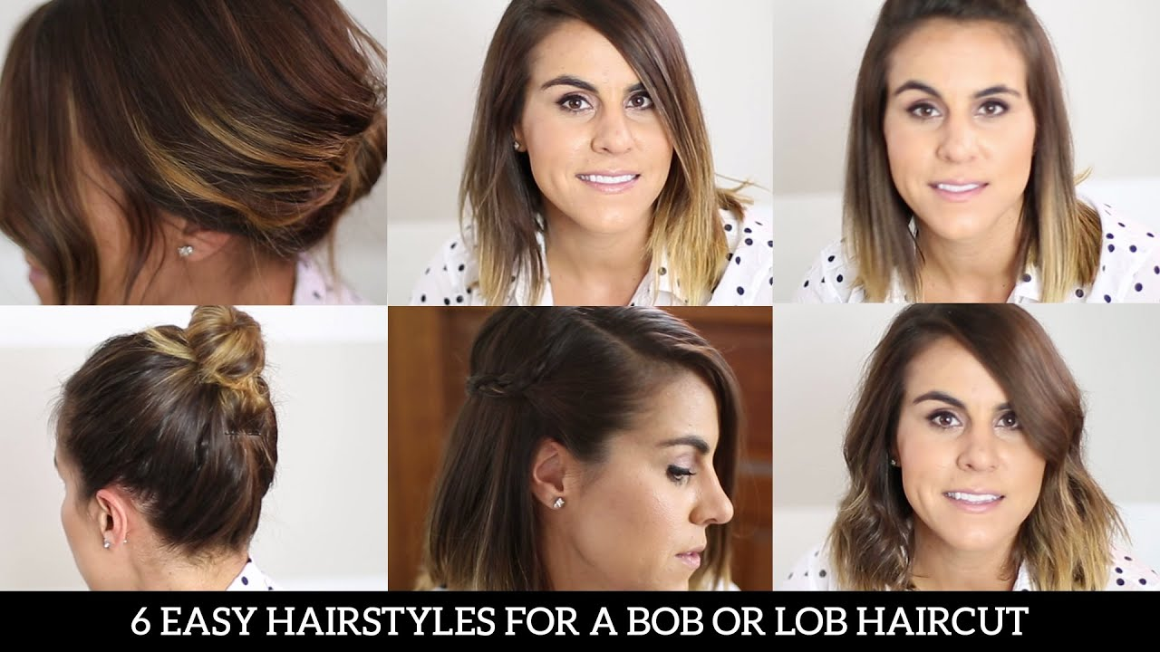 6 Easy Hairstyles For A Bob Or Lob Haircut YouTube