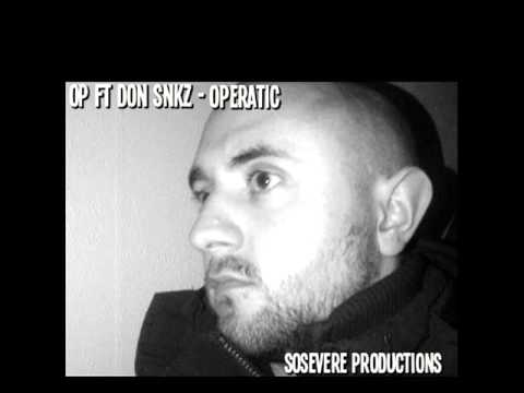 SoSevere ft OP & Don Snkz - Operatic (Produced by SoSevere)