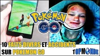 10 ACCIDENTS Et FAITS DIVERS Sur POKEMON GO thumbnail