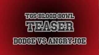 Blood Bowl Teaser: Dodge Vs AngryJoe