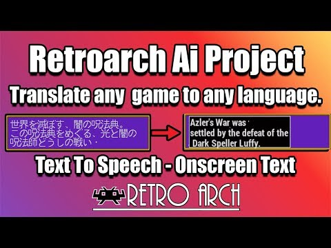 RetroArch Onscreen Ai Translation Text To Speech! This is