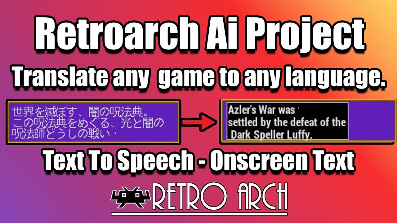 RetroArch Onscreen Ai Translation Text To Speech! This is Amazing!  RetroArch Ai Project