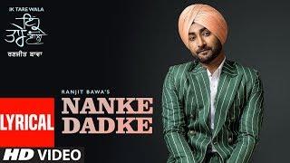 Nanke Dhadke: Ranjit Bawa (Lyrical Song) Ik Tare Wala | Jassi X | Arjan Virk | Latest Punjabi Song