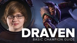 Draven AD Carry Guide by Cloud9 Sneaky - Season 5 | League of Legends