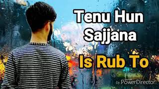 Holi holi bhul javange tenu sohneya yara ve punjabi sad song status