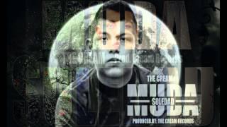 MUDA SOLEDAD - THE CREAM (PROD. CREAM RECORDS) Thumbnail