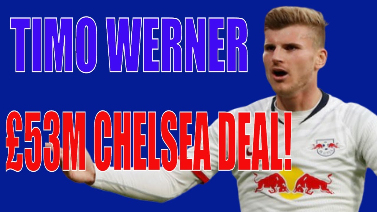 CHELSEA TRANSFER NEWS | TIMO WERNER AGREES TO SIGN FOR CHELSEA!