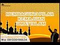 menbagun 3 pilar kemajuan umat islam