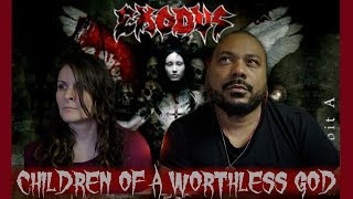 Watch Exodus Children Of A Worthless God video