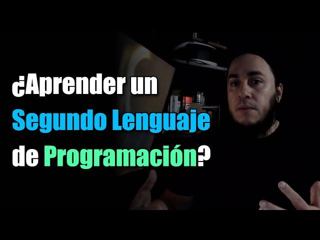 ¿Aprender un Segundo Lenguaje de Programación?