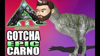 ARK Extinction Gameplay! Just Tamed EPIC Carno! LET