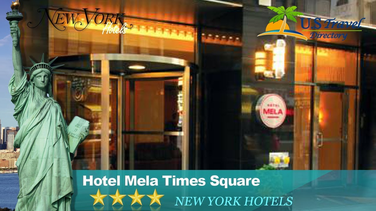 Hotel Mela Times Square New York Hotels New York