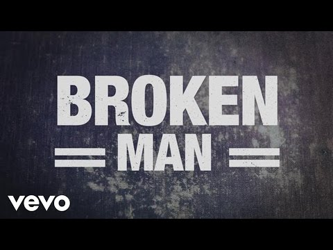 Rhett Walker Band - Broken Man (Official Lyric Video)