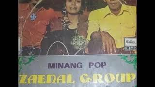 KASIAH TAK SAMPAI -  MINANG POP ZAENAL GROUP | Tembang Minang Kenangan Sepanjang Masa