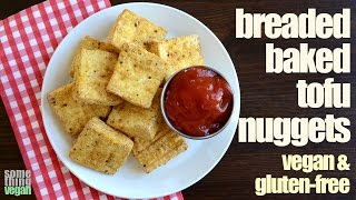 Breaded Baked Tofu Nuggets (vegan & Gluten-free) Something Vegan