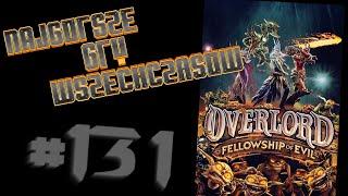 Najgorsze Gry Wszechczasów - Overlord: Fellowship of Evil (Odcinek 131)