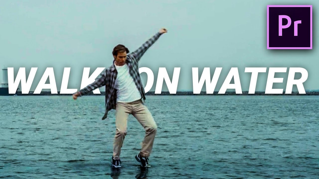 WALK ON WATER like BRUCE ALMIGHTY in Premiere Pro