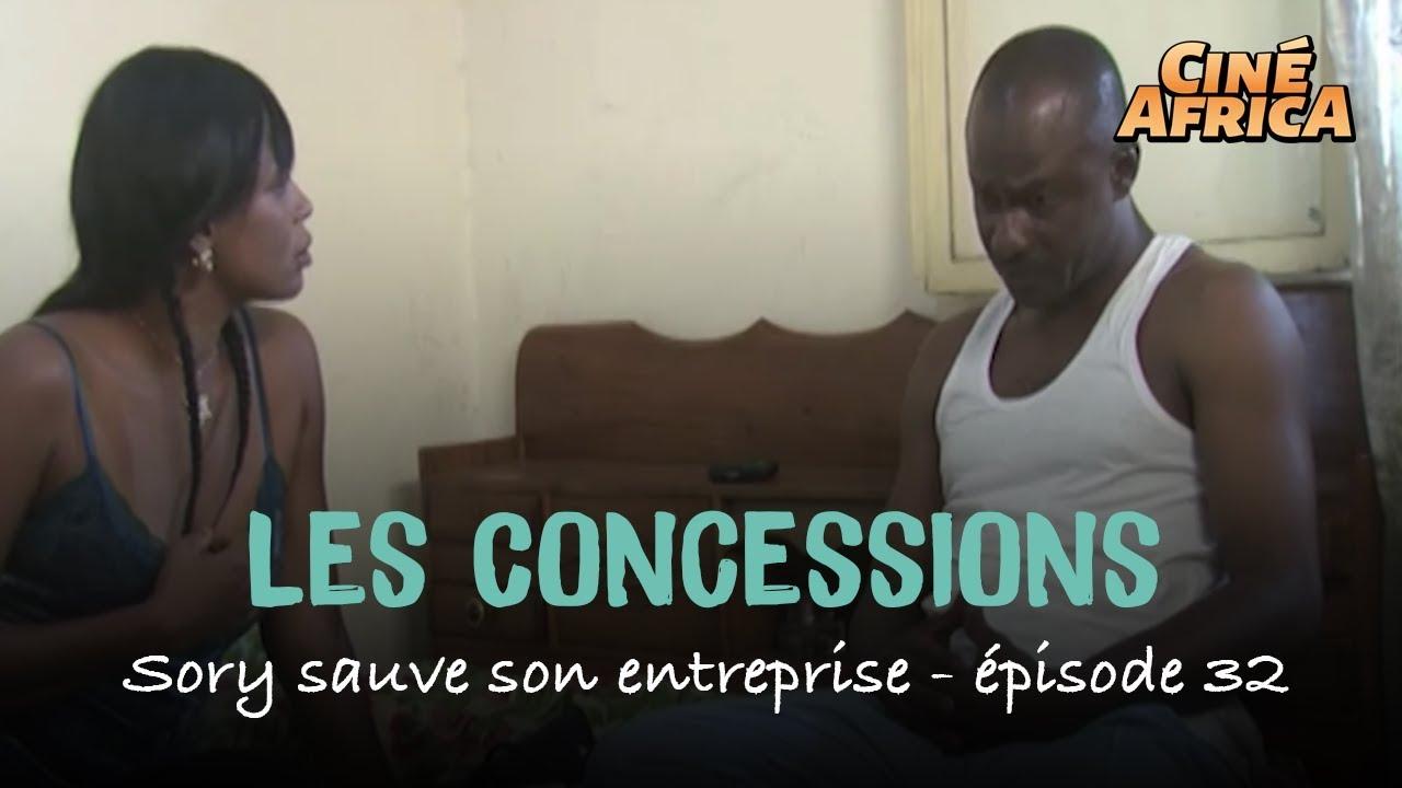 Sory sauve son entreprise - Les Concessions - épisode 32 - Série Malienne