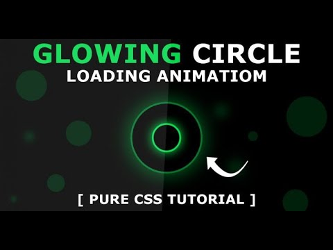 CSS Glowing Circle Loading Animation || HTML And CSS